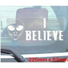 I Believe - Funny Alien Car Window Sticker-Self Adhesive Vinyl Sign